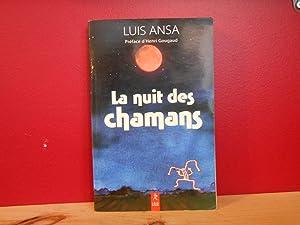 La nuit des chamans: Ansa, Luis