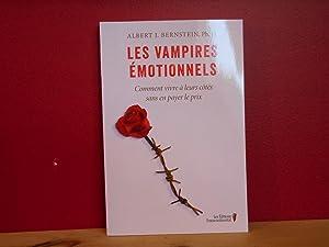 Les Vampires émotionnels: Albert J Bernstein