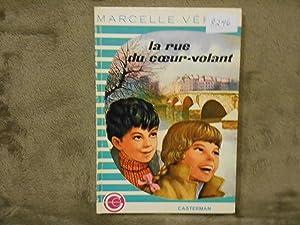La Rue Du Coeur-Volant: Verite, Marcelle