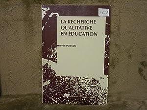 La Recherche Qualitative En Education: Poisson, Yves