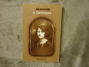 Jeanne la Charlevoisienne : Roman Biographique: Michaud-Huot, Rejane