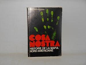 COSA NOSTRA : Histoire de la Mafia nord-americaine: Champlain, Pierre de