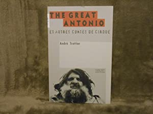 The Great Antonio et Autres Contes de Cirque