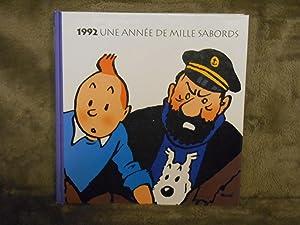 1992 UNE ANNEE DE MILLE SABORDS AGENDA 1992: Herge