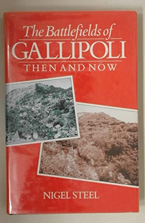 The Battlefields of Gallipoli Then and Now