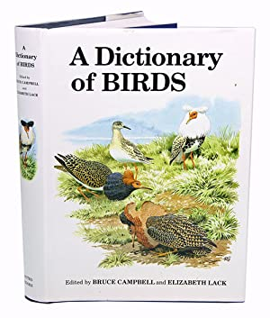 A dictionary of birds.: Campbell, Bruce and
