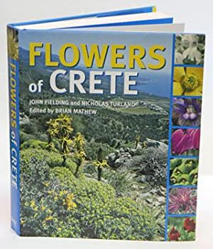 Flowers of Crete.: Fielding, John and