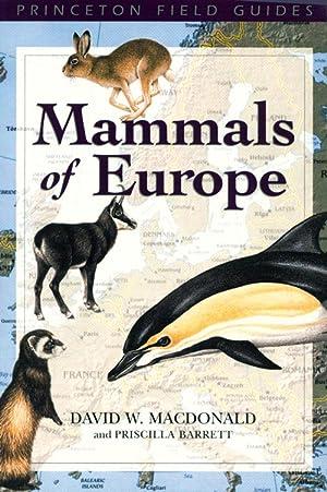 Mammals of Europe.: Macdonald, David W.
