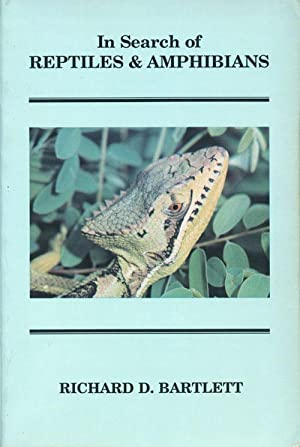In search of reptiles and amphibians.: Bartlett, Richard D.