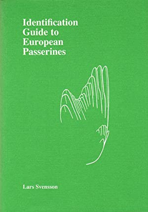 Identification guide to European Passerines.: Svensson, Lars.