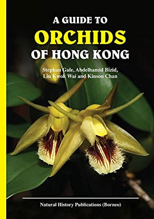 A guide to the orchids of Hong: Gale, Stephan, et