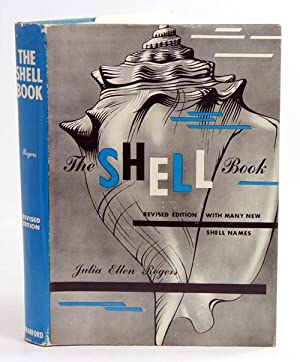 The shell book: a popular guide to: Rogers, Julia Ellen.