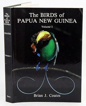 The Birds of Papua New Guinea, including: Coates, Brian J.