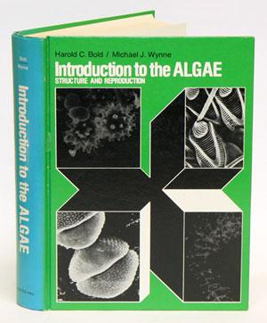 Introduction to the algae: structure and reproduction.: Bold, Harold C.