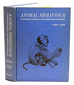 Animal behaviour: a synthesis of ethology and comparative psychology.: Hinde, Robert A.