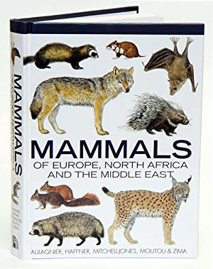 Mammals of Europe, North Africa and the: Aulagnier, S., Patrick
