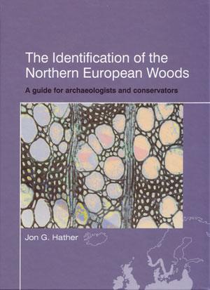 The identification of the northern European woods: Hather, Jon G.