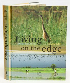 Living on the edge: wetlands and birds: Zwarts, Leo, Rob
