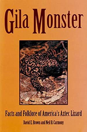 Gila monster: facts and folklore of America's: Brown, David E.