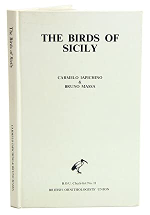 The birds of Sicily: an annotated checklist.: Iapichino, Carmelo and