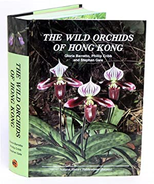 Wild Orchids of Hong Kong.: Barretto, Gloria, Phillip