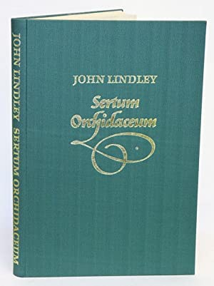 Sertum orchidaceum: a wreath of the most: Lindley, John.