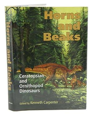 Horns and beaks: Ceratopsian and Ornithopod dinosaurs.: Carpenter, Kenneth.