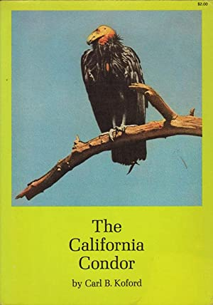 The California Condor.: Koford, Carl B.