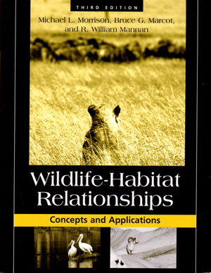 Wildlife-habitat relationships: concepts and applications.: Morrison, Michael L.,