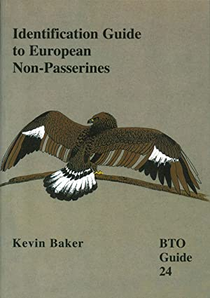 Identification guide to European non-Passerines.: Baker, Kevin.