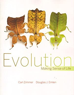 Evolution: making sense of life.: Zimmer, Carl and
