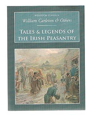 Tales & Legends of the Irish Peasantry: Carleton, William ;