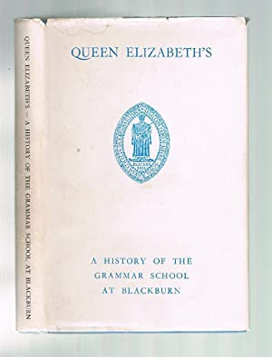 Queen Elizabeth's : A New History of: Eastwood, G F
