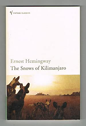 a literary analysis of modernism in the snow of kilimanjaro by ernest hemingway Ernest hemingway's the snows of kilimanjaro plot summary the snows of kilimanjaro analysis harry as stoic hemingway code hero.