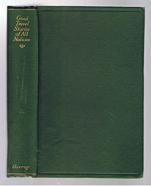 Great Travel Stories of All Nations: D'Oyley, Elizabeth (ed)
