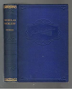 The Life and Adventures of Nicholas Nickleby: Dickens, Charles