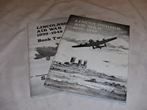 LINCOLNSHIRE AIR WAR 1939-1945. Book One &: S Finn