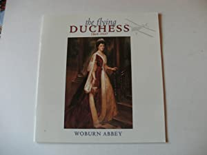 THE FLYING DUCHESS. 1865-1937. Duchess of Bedford