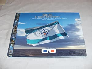 ISRAEL IN THREE DIMENSIONS. A Photographic Album: Amster, Joel (Editor)