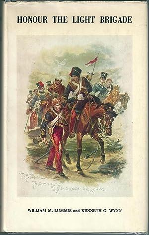 Honour The Light Brigade.: Lummis, William M and Wynn, Kenneth G
