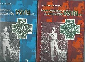 Adam Boryczka And The History of W & N-u ( The 6th Polish Home Army Partisan Brigade ). Dziejow...