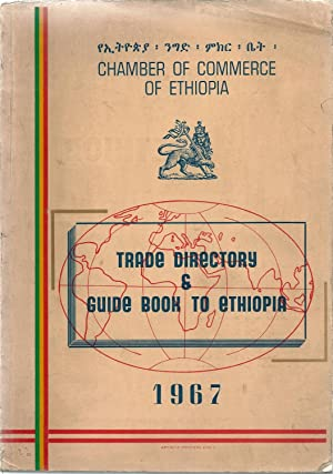 Trade Directory & Guide Book To Ethiopia 1967: Chamber Of Commerce Of Ethiopia
