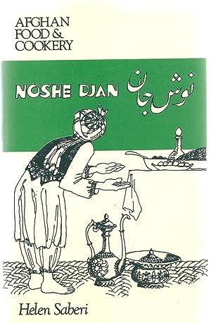 Noshe Djan. Afghan Food & Cookery ( SIGNED ): Saberi, Helen