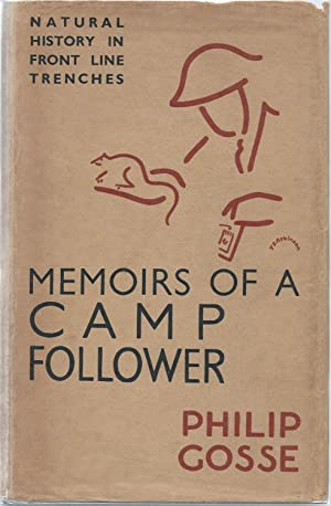 Memoirs Of A Camp Follower. Natural History in Front Line trenches: Gosse, Philip