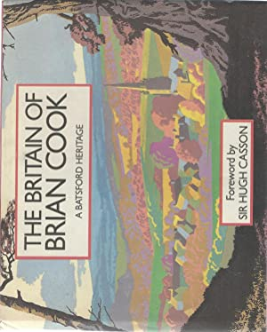 The Britain of Brian Cook ( A Batsford Heritage ) SIGNED: Cook, Brian