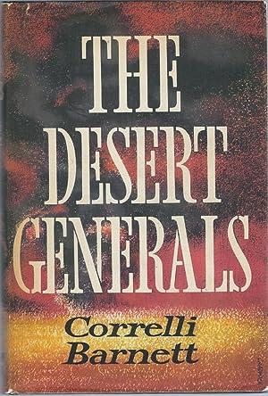 The Desert Generals: Barnett, Correlli