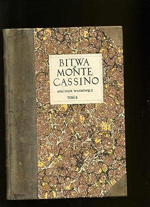Monte Cassino The Battle For ( Bitwa Monte Cassino) Vol II: Wankowicz, Melchior