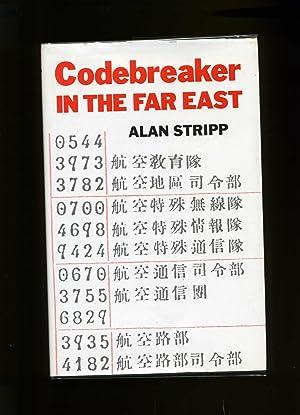 Codebreaker In The Far East: Stripp, Alan