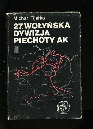 27th Volhynian Infantry Division Home Army (27 Wolynska Dywizja Piechoty AK): Fijalka, Michal