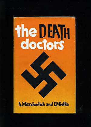 The Death Doctors: Mitscherlich, A and Mielke, F